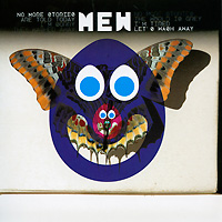 Mew No More Stories Are Told Today I'm Sorry They Washed Away No More Stories The World Is Grey I'm Tired Let's Wash Away Формат: Audio CD (Jewel Case) Дистрибьюторы: SONY BMG, инфо 9465i.